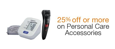 25% off or more on Personal Care Appliances
